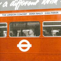 Derek Bailey and Evan Parker - The London Concert