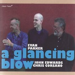 Evan Parker - A Glancing Blow